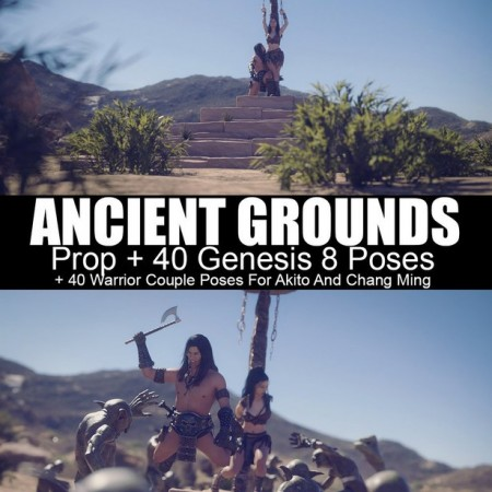 Ancient Grounds and 40 Poses for Genesis 8 and Warrior Couple