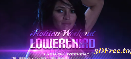 Videohive Fashion Weekend Lower Third 3894663